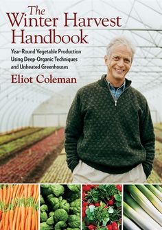 Choosing locally grown organic food is a sustainable living trend that's taken hold throughout North America. Celebrated farming expert Eliot Coleman helped start this movement with The New Organic Grower published 20 years ago. He continues to lead the way, pushing the limits of the harvest season while working his world-renowned organic farm in Harborside, Maine.  Now, with his long-awaited new book, The Winter Harvest Handbook , anyone can have access to his hard-won exp...