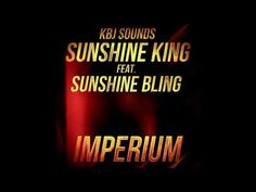 Sunshine King feat. Sunshine Bling - Imperium Sunshine, Bling, Neon Signs, Jewel, Nikko
