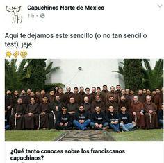 Acabamos de crear un sencillo (o tal vez no tan sencillo) test sobre nuestra comunidad. Está en nuestra Fanpage de Facebook, se llama: Capuchinos Norte de México. ¡Anímate a probarlo!