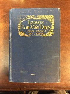 Leaves From A War Diary By Major General James C Hardback(1925,1St Ed,Hardbound)