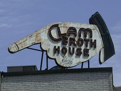 Clam Broth House, vintage 1940s neon sign in Hoboken, NJ - went there all the time as a kid