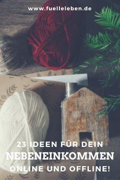 23 neue Ideen für Dein Nebeneinkommen - online und offline!