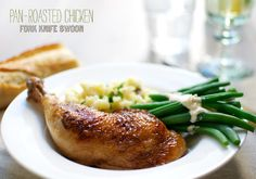 Fork Knife Swoon: Pan-Roasted Chicken