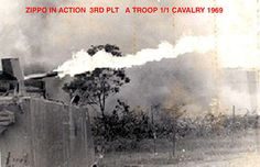 Zippo in Action  Unit Name: A Trp 1st Sqdrn 1st Cavalry   Base Name: Hawk Hill 29  Zippo in action. Lighting up NVA