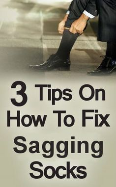 The Sagging Sock Issue Men Tips, Men Style Tips, Men's Socks, Dress Socks, Fashion Socks, Mens Fashion, High Fashion, Fashion Tips, Real Men Real Style