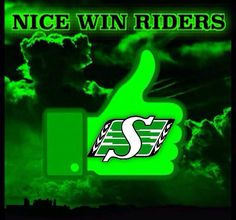 Nice Win Riders Go Rider, Saskatchewan Roughriders, Green Colors, Pride, Football, Rock Painting, Logo, Quotes, Sports