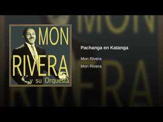 """""""Pachanga en Katanga"""" - MON RIVERA"""