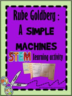 Our unique Rube Goldberg Foldable and Research tasks will take your students into the mind and science behind the cartoon machines, then challenge them to design a real life machine to complete a simple task.