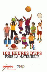 CRDP Montpellier - 100 heures d'EPS pour la maternelle/ https://hip.univ-orleans.fr/ipac20/ipac.jsp?session=146F2055K49Q2.69&menu=search&aspect=subtab48&npp=10&ipp=25&spp=20&profile=scd&ri=4&source=%7E%21la_source&index=.GK&term=++100+heures+d%27EPS+pour+la+maternelle+&x=0&y=0&aspect=subtab48