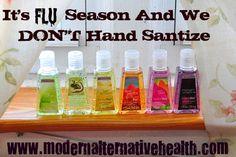 It's Flu Season and We DON'T Hand Sanitize   Modern Alternative Health
