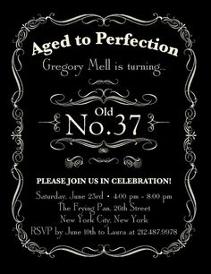 Aged to Perfection: Cute idea for an adult birthday party invite.