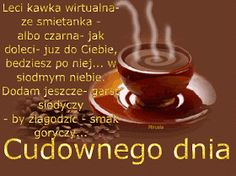 Najładniejsze gify: Gify na dzień dobry Morning Images, Good Morning, Humor, Funny, Quotes, Drink, Christians, Good Morning Funny, Good Day
