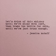 Original Poetry by Jessica Katoff - http://etsy.com/shop/jessicakatoff | http://instagram.com/jessicakatoff