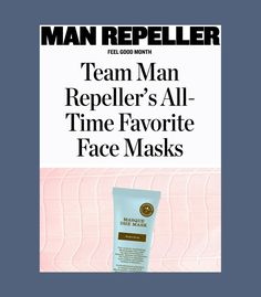 The Best Feel Good Face Masks For Different Skin Types Man Repeller, Best Face Mask, High Expectations, Clay Masks, Interesting Faces, Best Face Products, Disappointed, Feel Good, All About Time