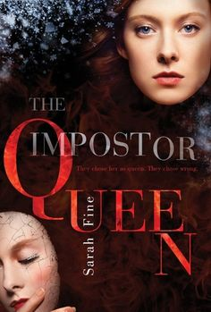 The Impostor Queen by Sarah Fine