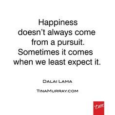 #quoteoftheday #dalailama #happiness #pursuit #behappy #beyou #tinamurray #designitcommunicateitliveit