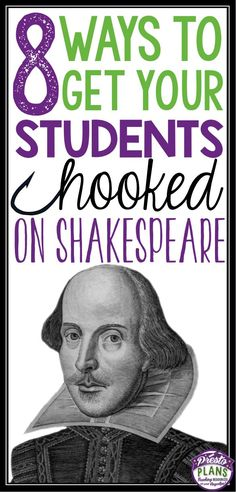 "In order for students to be open-minded and ready to learn from Shakespeare, they must be engaged! This article provides tips to ""hook"" students on Shakespeare and set the tone for learning. Ap Literature, British Literature, Teaching Literature, British Poetry, Romeo And Juliet Introduction, English Lessons, Gcse English, English Language Arts, French Lessons"