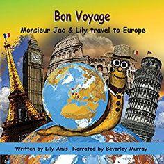 """Ein weiteres Hörbuch-Muss in meiner #AudibleApp: """"Bon Voyage: Monsieur Jac & Lily Travel to Europe"""" von Lily Amis, gesprochen von Beverley Murray."""