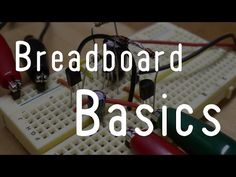 Learn about breadboards