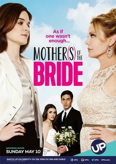 """Its a Wonderful Movie - Your Guide to Family Movies on TV: """"Mothers of the Bride"""" - an UP Premiere Movie"""