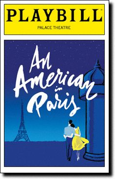 Based on the classic 1951 movie-musical starring Gene Kelly, An American In Paris at the Palace Theatre. The production stars Robert Fairchild and Leanne Cope. Broadway Plays, Broadway Theatre, Music Theater, Broadway Shows, London Theatre, Broadway Posters, Movie Posters, Teatro Musical, An American In Paris