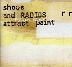 Richard Thomas - Shoes And Radios Attract Paint (Lo Recordings)