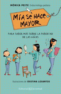 Hoy destacamos un excelente libro que explica de forma muy clara y gráfica los cambios físicos, hormonales y emocionales de la pubertad en las niñas.