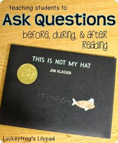 This Is Not My Hat - Asking Questions Before, During, and After Reading... love this lesson {totally FREE}