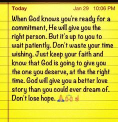 This is awesome and so true. Be patient and wait on God.