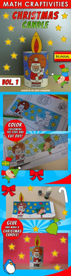 Math Craftivities - 001 - Christmas Candle - Common Core Aligned  Your students can now do Math and celebrate Christmas at the same time!  With this craftivity your students will: 1- Solve the math problems and color following the code :) 2- Cut out and glue to make a cute Christmas candle!  You can use the candles to decorate the classroom and let your students take them home the last day of school before Christmas :) $