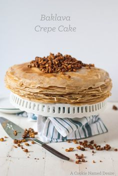 Baklava turned into a gorgeous show stopping crepe cake your guests will love