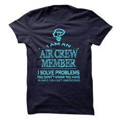 i am An AIR CREW MEMBER T-Shirts, Hoodies. VIEW DETAIL ==► https://www.sunfrog.com/No-Category/i-am-aan-AIR-CREW-MEMBER.html?id=41382