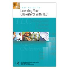 Your Guide to Lowering Your Cholesterol with Therapeutic Lifestyle Changes