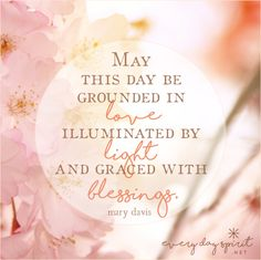 Let's bless this day with our highest thoughts. #lawofattraction #love #blessings For the app of beautiful wallpapers ~ www.everydayspirit.net xo