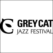 Grey Cat Festival - Arrivato alla XXXIII edizione, grazie ad un crescente successo di critica e di pubblico, il Grey Cat è tra i festival jazz più conosciuti in Italia, un punto d'incontro fra i leader indiscussi della scena jazz nazionale ed internazionale ed i giovani talenti.