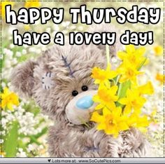 Cute Share Pictures for Facebook - SoCutePics.com Thursday Greetings, Happy Thursday, Happy Day, Good Day Quotes, Quote Of The Day, Teddy Bear Cartoon, Teddy Bears, Teddy Day, Blue Nose Friends