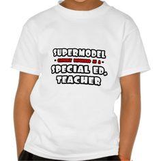 Supermodel  Special Ed Teacher T Shirt, Hoodie Sweatshirt