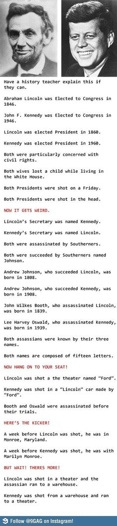 you think, are coincidences merely coincidences? Are these for real or just. Makes you think, are coincidences merely coincidences?Are these for real or just. Makes you think, are coincidences merely coincidences? Funny Quotes, Funny Memes, Hilarious, Memes Humor, The Meta Picture, John F Kennedy, Lincoln Kennedy, Jfk And Abraham Lincoln, Lincoln President