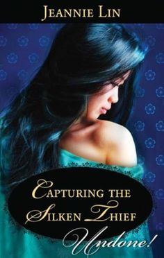 Capturing the Silken Thief by Jeannie Lin - Musician Jia needs a valuable book of poems by a famous courtesan to buy her freedom...and she believes Luo Cheng has taken it. Her attempt to steal the book from him fails, but the tall and powerful scholar unexpectedly offers to help her quest! (Bilbary Town Library: Good for Readers, Good for Libraries)