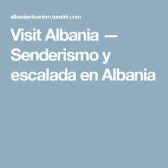 Visit Albania — Senderismo y escalada en Albania