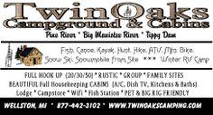 Twin Oaks Campground & Cabins Wellston MI 49689 In the Northwood's of upper Michigan ... Fish, Canoe, Morel Mushroom Hunt