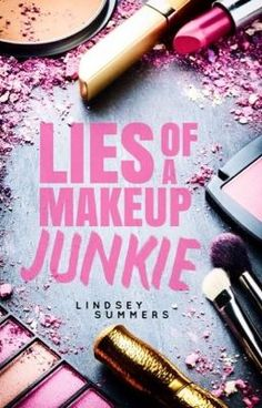 "You should read ""Lies of a Makeup Junkie"" on #Wattpad. #humor"