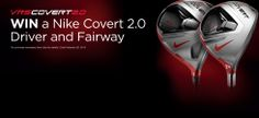 Enter For a Chance to Win a Free Nike Covert 2.0 Driver and Fairway Wood