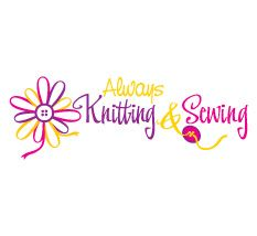 Always Knitting and Sewing
