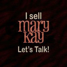 marykay. As a Mary Kay beauty consultant I can help you, please let me know what you would like or contact me for a free pampering facial party!! Lmaldonado15@marykay.com