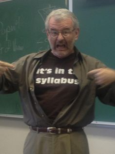 Frustrated with the same old questions, my profeesor ripped off his shirt in the middle of lecture