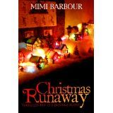 Christmas Runaway (Kindle Edition)By Mimi Barbour