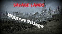 Savage Lands: New Villages PT3 - Huge Village - Guide