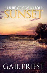 Annie Crow Knoll: Sunset by Gail Priest ebook deal