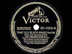 1943 HITS ARCHIVE: That Old Black Magic - Glenn Miller (Skip Nelson & Mo...